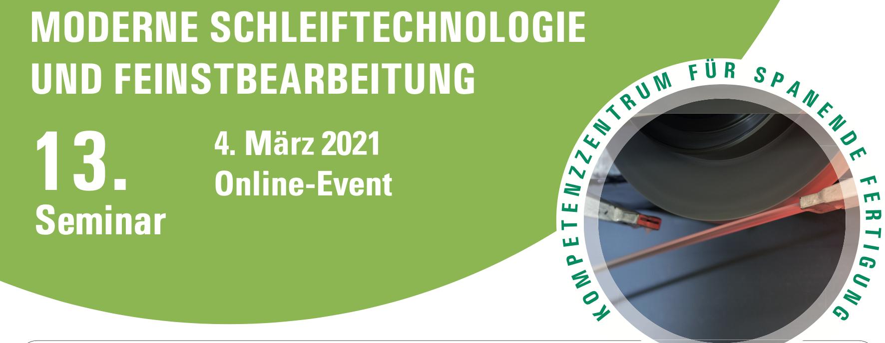 """13. Seminar """"Moderne Schleiftechnologie und Feinstbearbeitung"""""""