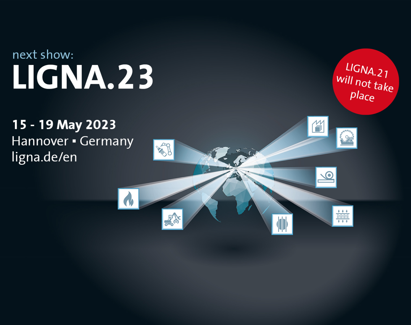 Next regular LIGNA in May 2023 – LIGNA.21 will not take place
